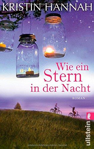 Buchseite und Rezensionen zu 'Wie ein Stern in der Nacht: Roman' von Kristin Hannah