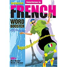 Vocabulearn French Word Booster [With Listening Guide]: Over 500 Most Needed Words and Phrases