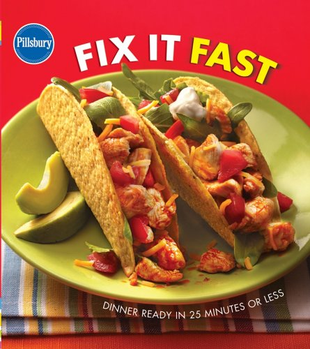 pillsbury-fix-it-fast-cookbook-dinner-ready-in-25-minutes-or-less