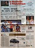 Telecharger Livres NOUVELLE REPUBLIQUE LA No 18525 du 10 10 2005 SEISME OURAGAN DES MORTS PAR MILLIERS PARIS TOURS SPRINT ROYAL POUR ZABEL EDITORIAL IMPUISSANCE PAR JEAN CLAUDE ARBONA TOURS NORD LE MATCH DE FOOT TOURNE AU PUGILAT LE LIEGE MAISON DE RETRAITE LE TRESORIER AVAIT LA MAIN LESTE INDRE ET LOIRE MISS TOURAINE 2005 ET MONTLOUIS COURONNA JUSTINE EXPLOSION DE GAZ UN COUPLE DE SAINT AVERTIN GRAVEMENT BRULE CANDIDE HAPPY END SOMMAIRE LE FAIT DU JOUR FAITS DE SOCIE (PDF,EPUB,MOBI) gratuits en Francaise