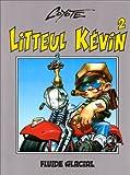Litteul Kévin, tome 2 : Epique et sauvage