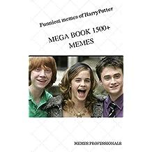 FUNNIEST MEMES OF HARRY POTTER: HARRY POTTER MEGA BOOK