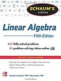 Schaum's Outline of Linear Algebra (Schaum's Outlines)