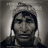 Pérou - Chemins perdus