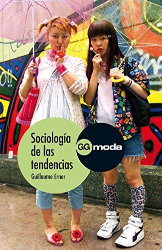 Sociología de las tendencias (GGmoda) por Guillaume Erner