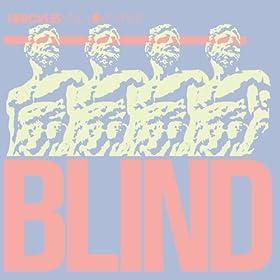 Blind (Frankie Knuckles Dub)