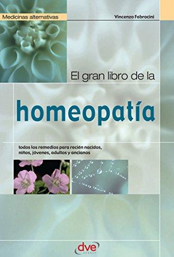 El gran libro de la homeopatía por Vincenzo Fabrocini