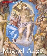 Minilibros De Arte: Miguel Ángel par Alexandra Gromling