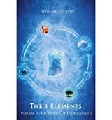 [ [ THE LEGEND OF THE 4 ELEMENTS BY(CHOLETTE, STEPHANIE )](AUTHOR)[PAPERBACK]
