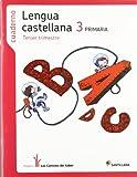 Proyecto Los Caminos del Saber, lengua castellana, 3 Educación Primaria. 3 trimestre. Cuaderno