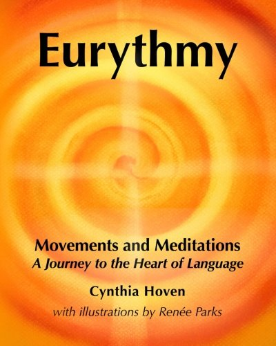 Eurythmy Movements and Meditations por Cynthia Hoven