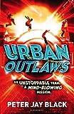 The Urban Outlaws