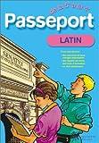 Passeport : Latin, de la 5e à la 4e - 12-13 ans (+ corrigé)