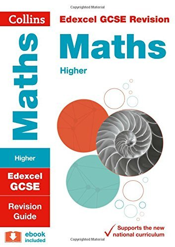 Edexcel GCSE 9-1 Maths Higher Revision Guide (Collins GCSE 9-1 Revision) (English Edition)
