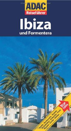 ADAC Reiseführer Ibiza: und Formentera