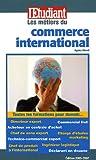 Les métiers du commerce international...