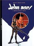 John Doe, tome 2 - Quatre saisons en enfer