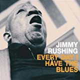 Songtexte von Jimmy Rushing - Every Day I Have the Blues