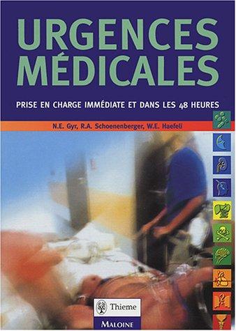 Urgences médicales : Prise en charge immédiate et dans les 48 premières heures