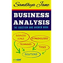 Business Analysis: : The Question And Answer Book (English Edition)