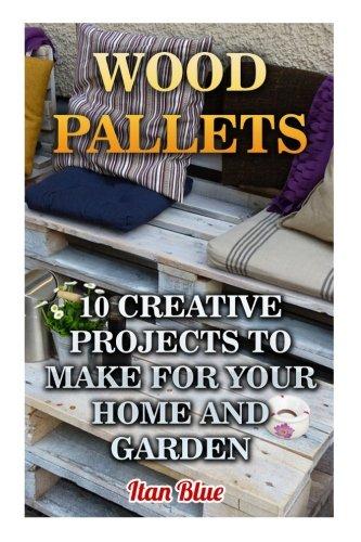 Wood Pallets: 10 Creative Projec...
