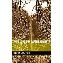 The Blood Sun tamén aumenta (Galician Edition)