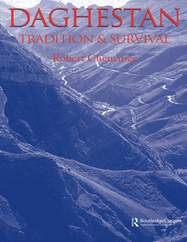 Daghestan: Tradition and Survival (Caucasus World)
