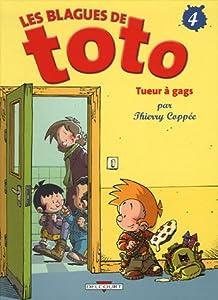 """Afficher """"Les blagues de Toto n° 4<br /> Tueurs à gags"""""""