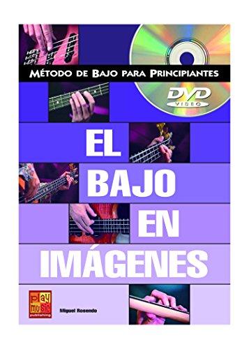 Bajo en Imagenes +DVD por Miguel Rosendo