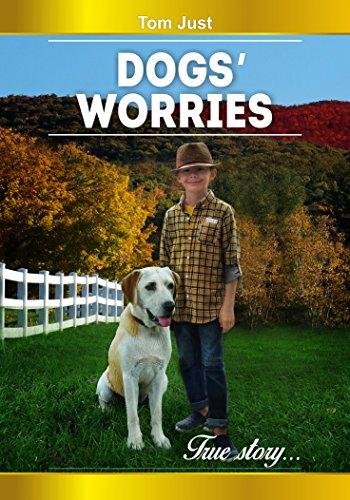 Dogs' worries (Animals' worries Book 2) (English Edition)