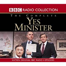 """The Complete """"Yes, Minister"""": Sixteen Original BBC Radio 4 Episodes (BBC Radio Collection)"""