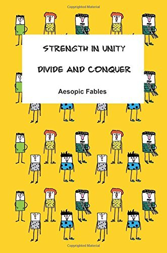 Strength in Unity & Divide and Conquer: Aesopic Fables: Volume 4 by Jeremy Ramsden (2015-06-17)