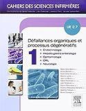 UE 2.7 - Défaillances organiques et processus dégénératifs. Volume 1 ...
