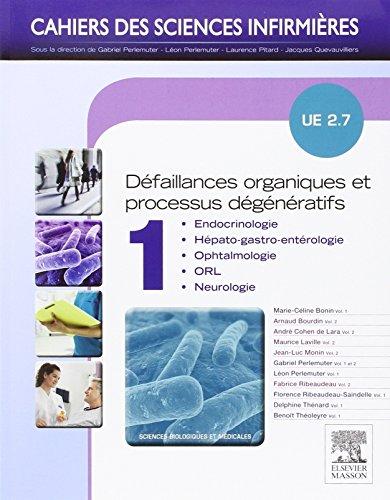 UE 2.7 - Dfaillances organiques et processus dgnratifs. Volume 1 et 2: Avec accs au site Pratique infirmire