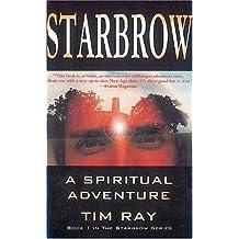 Starbrow: A Spiritual Adventure