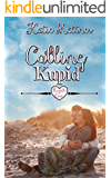 Calling Kupid (Kupid's Cove Book 1)