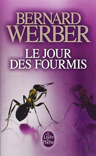 Le Jour des Fourmis by Bernard Werber (January 07,1999)