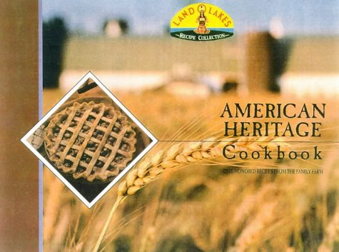 american-heritage-cookbook-time-honored-recipes-from-the-family-farm