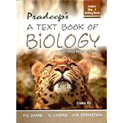 Pradeep's A Text Book of Biology - Class XII (Old Edition)