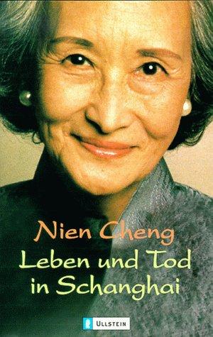 Leben und Tod in Schanghai par Cheng Nien