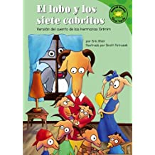 El lobo y los siete cabritos: Versi?3n del cuento de los hermanos Grimm (Read-it! Readers en Espa???ol: Cuentos de hadas) (Spanish Edition) by Eric Blair (2006-01-01)
