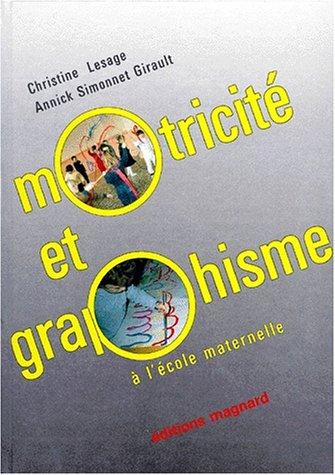 Motricité et graphisme à l'école maternelle par Simonnet-Girault, Christine Lesage