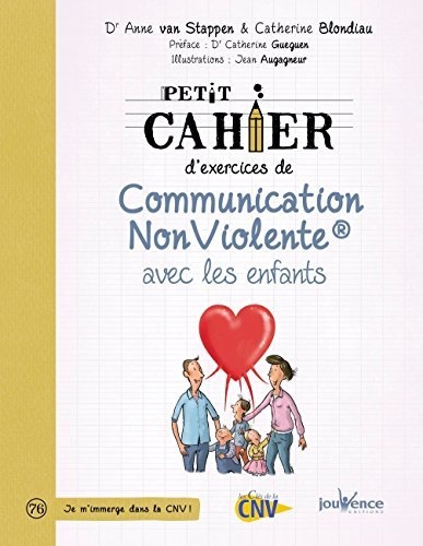 Petit cahier d'exercices de communication non violente avec les enfants