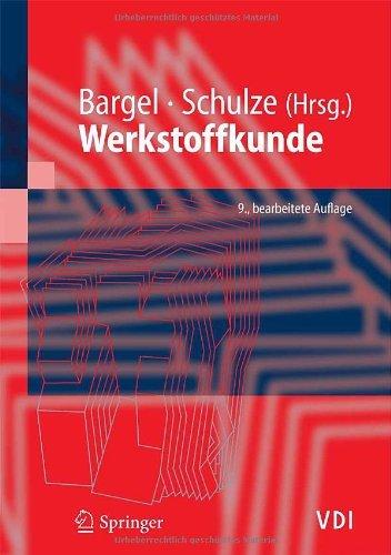 Werkstoffkunde (VDI-Buch) by Hans-Jürgen Bargel (2005-08-19)
