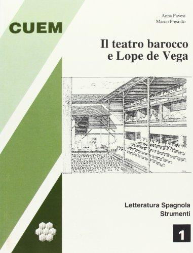 Il teatro barocco e Lope De Vega