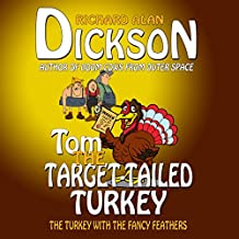 Tom the Target-Tailed Turkey