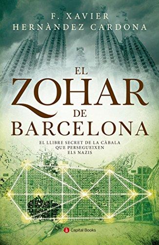 Descargar Libro Libro El Zohar De Barcelona (Capital Books) de Francesc Xavier Hernàndez Cardona