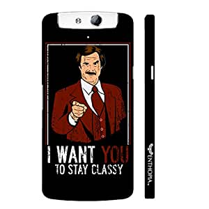 Oppo N1 Stay Classy designer mobile hard shell case by Enthopia