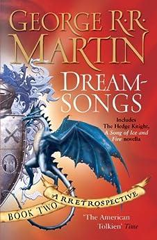 Dreamsongs: A RRetrospective (English Edition) par [Martin, George R.R.]