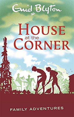 Read House At The Corner Enid Blyton Family Adventures Pdf